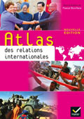 Atlas des relations internationales Hatier