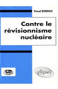 QUADRI - Contre le révisionnisme nucléaire