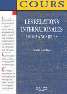 QUADRI - LES RELATIONS INTERNATIONALES DE 1945 A NOS JOURS