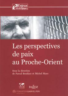 QUADRI - LES PERSPECTIVES DE PAIX AU PROCHE-ORIENT