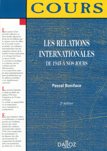 QUADRI - LES RELATIONS INTERNATIONALES DE 1945 A NOS JOURS - 2e édition