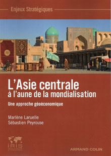 QUADRI - L'ASIE CENTRALE A L'AUNE DE LA MONDIALISATION