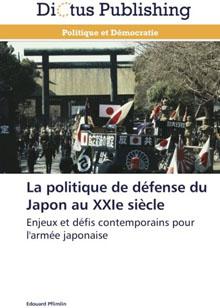 La politique de défense du Japon au XXIe siècle