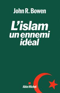 L'islam un ennemi idéal