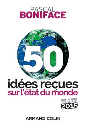 50-idees-recues-etat-du-monde