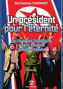 Un président pour l'éternité - Courmont