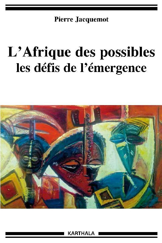 l-afrique-des-possibles-les-defis-de-l-emergence